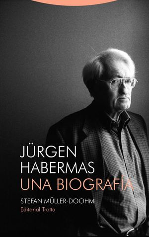 JURGEN HABERMAS UNA BIOGRAFIA