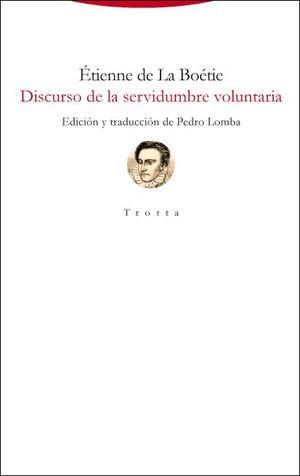 DISCURSO DE LA SERVIDUMBRE VOLUNTARIA