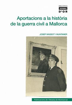 APORTACIONS A LA HISTÒRIA DE LA GUERRA CIVIL A MALLORCA