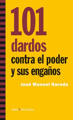 101 DARDOS CONTRA EL PODER Y SUS ENGAÑOS