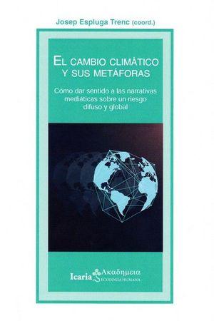 EL CAMBIO CLIMATICO Y SUS METAFORAS