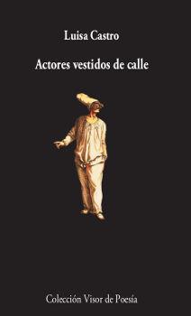 ACTORES VESTIDOS DE CALLE