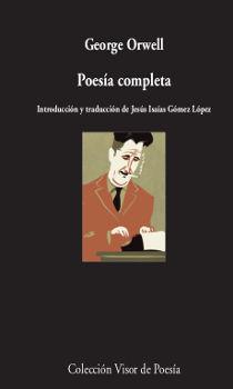 POESÍA COMPLETA GEORGE ORWELL
