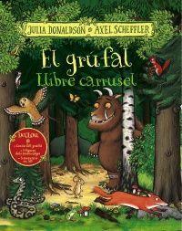 EL GRÚFAL. LLIBRE CARRUSEL