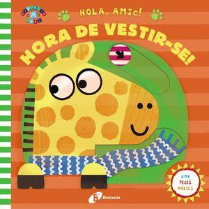 HORA DE VESTIR-SE!