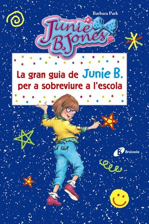LA GRAN GUIA DE JUNIE B
