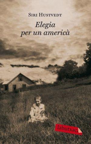 ELEGIA PER UN AMERICÀ : UNA NOVEL·LA