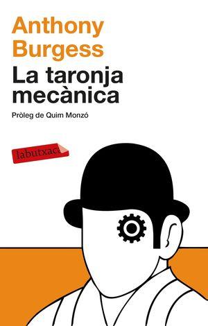 LA TARONJA MECÀNICA