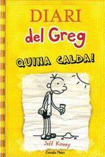 DIARI DEL GREGG 4: QUIN CALDA