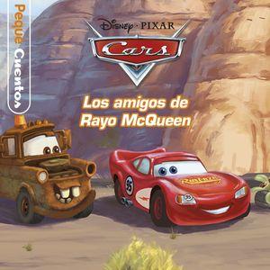 CARS. PEQUECUENTOS. LOS AMIGOS DE RAYO MCQUEEN
