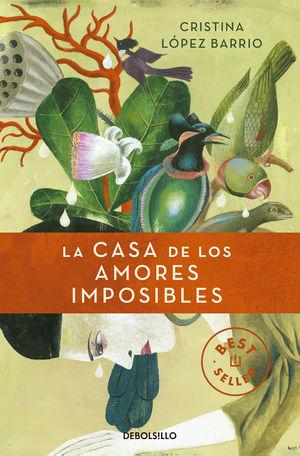 CASA DE LOS AMORES IMPOSIBLES