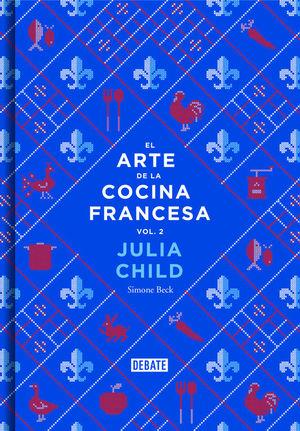 ARTE DE LA COCINA FRANCESA , EL ( VOL 2
