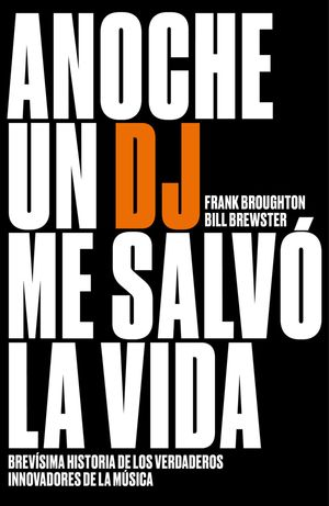 ANOCHE UN DJ ME SALVÓ LA VIDA