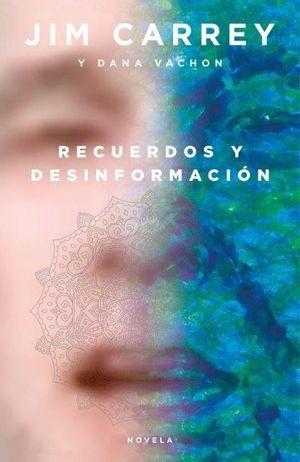RECUERDOS Y DESINFORMACIÓN