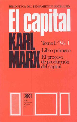 EL CAPITAL. TOMO I/VOL. 1