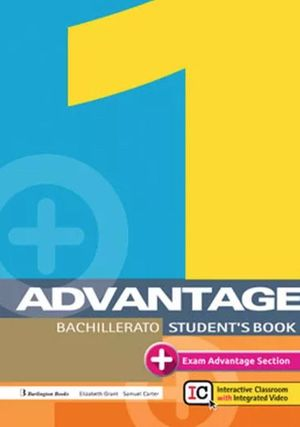 ADVANTAGE FOR 1º BACHILLERATO (STUDENT'S BOOK)